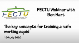 FECTU Webinar with Ben Hart: The key concepts for training a safe working equid
